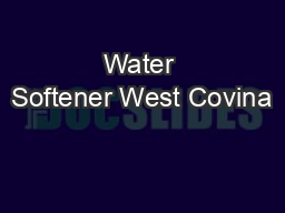 Water Softener West Covina PowerPoint PPT Presentation