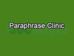Paraphrase Clinic