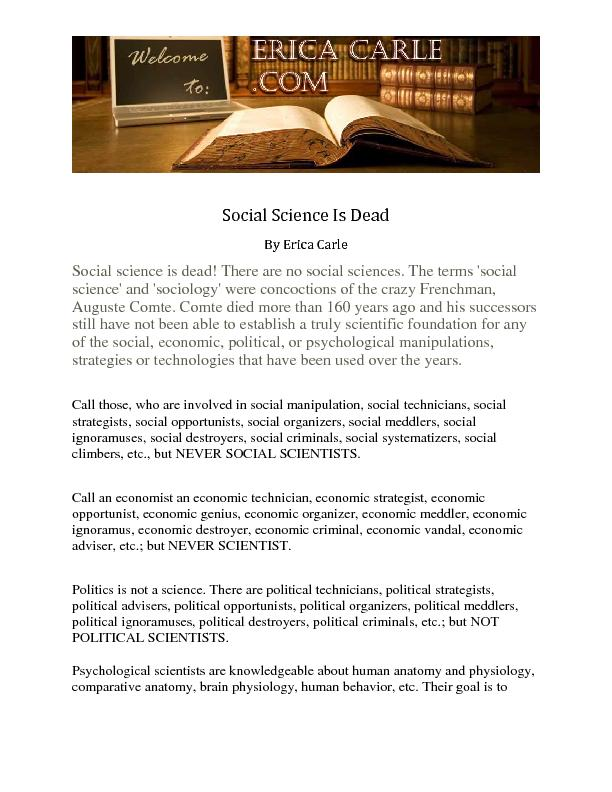 Social Science Is DeadBy Erica CarleSocial science is dead! There are