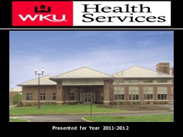 Presented for Year 2011-2012