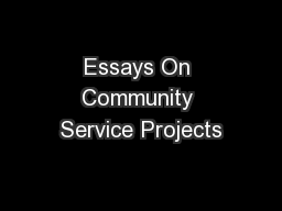Essays On Community Service Projects PowerPoint PPT Presentation