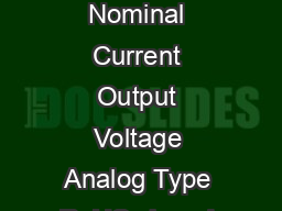 Electrical data Primary Nominal Current Output Voltage Analog Type RoHS since I PN A