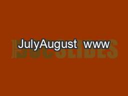 JulyAugust  www