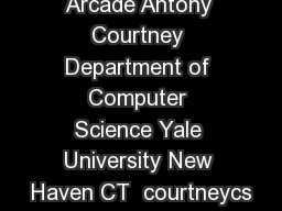 The Yampa Arcade Antony Courtney Department of Computer Science Yale University New Haven CT  courtneycs