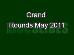 Grand Rounds May 2011