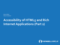 Accessibility of HTML5 and Rich Internet Applications (Part