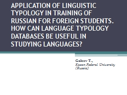 APPLICATION OF LINGUISTIC TYPOLOGY IN TRAINING OF RUSSIAN F