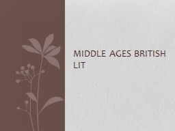 Middle Ages British Lit PowerPoint PPT Presentation