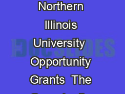 Request for Proposals Opportunity Grants Research  Artistry Awards Northern Illinois University  Opportunity Grants  The Opportunity Grant mechanism intends to support research scholarly and creative