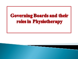 Governing Boards and their roles in Physiotherapy