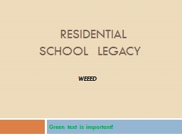 Residential School  Legacy PowerPoint PPT Presentation