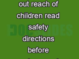 Poison keep out reach of children read safety directions before opening or using