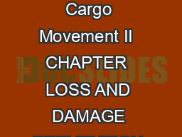 Defense Transportation Regulation Part II May  Cargo Movement II  CHAPTER  LOSS AND DAMAGE PREVENTION AND ASTRAY FREIGHT PROCEDURES A