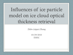 Influences of ice particle model on ice cloud optical thick