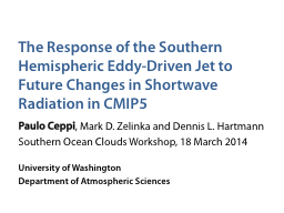 The Response of the Southern Hemispheric Eddy-Driven Jet to