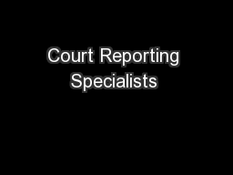 Court Reporting Specialists