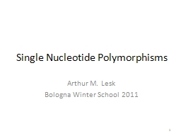 Single Nucleotide Polymorphisms PowerPoint PPT Presentation