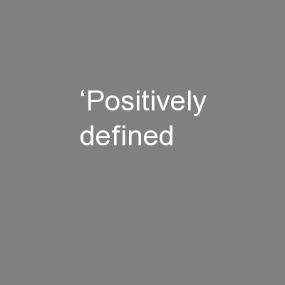 'Positively defined