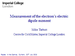 Measurement of the electron's electric dipole moment PowerPoint PPT Presentation