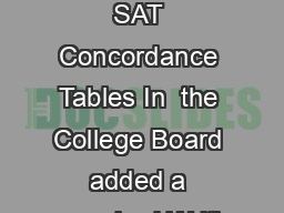 Page of ACT  SAT Concordance Tables In  the College Board added a required Writi
