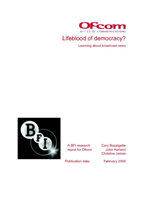 Lifeblood of democracy? Learning about broadcast news This report desc