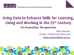 Using Data to Enhance Skills for Learning, Living and Worki PowerPoint PPT Presentation