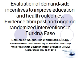 Evaluation of demand-side incentives to improve education a