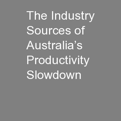 The Industry Sources of Australia's Productivity Slowdown