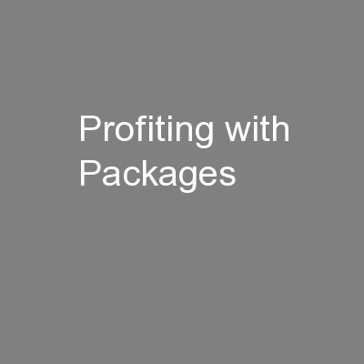 Profiting with Packages