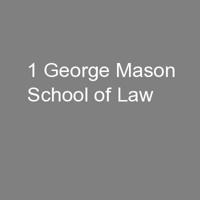 1 George Mason School of Law