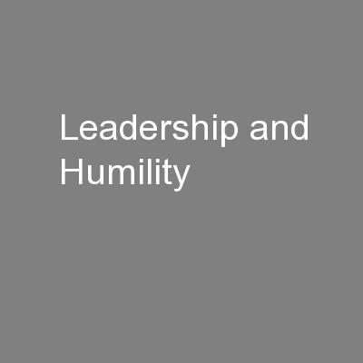 Leadership and Humility