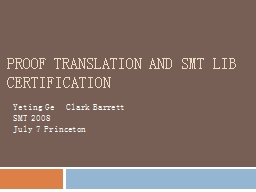 Proof translation and SMT LIB certification PowerPoint PPT Presentation