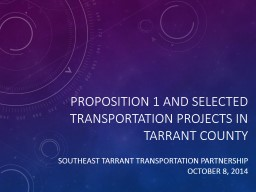 Proposition 1 and selected transportation projects in Tarra PowerPoint PPT Presentation
