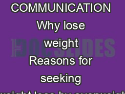 SHORT COMMUNICATION Why lose weight Reasons for seeking weight loss by overweigh