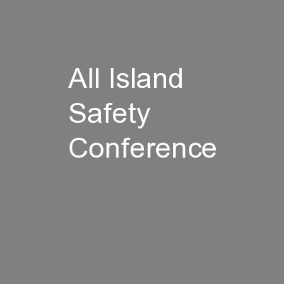 All Island Safety Conference