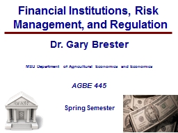 1 Financial Institutions, Risk Management, and Regulation PowerPoint PPT Presentation