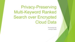 Privacy-Preserving Multi-Keyword Ranked Search over Encrypt