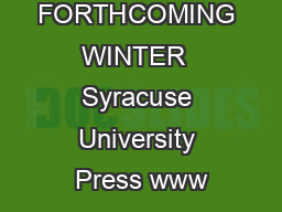 FORTHCOMING WINTER  Syracuse University Press www