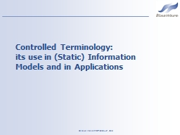 Controlled Terminology: