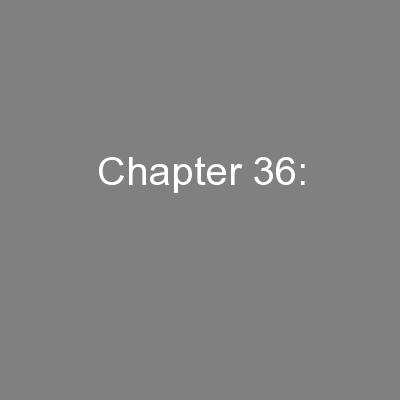 Chapter 36: PowerPoint PPT Presentation