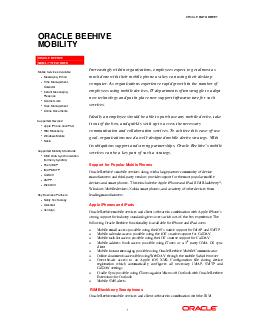 ORACLE DATA SHEET ORACLE BEEHIVE MOBILITY ORACLE BEEHIVE MOBILITY FEATURES Mobile Services Available Messaging Email Time anagement Calendar Instant Messaging Presence Contact Lists Task anagement On