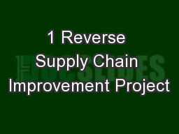 1 Reverse Supply Chain Improvement Project