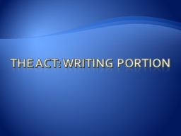 The ACT: Writing Portion