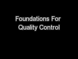 Foundations For Quality Control PowerPoint PPT Presentation