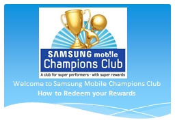 Welcome to Samsung Mobile Champions Club