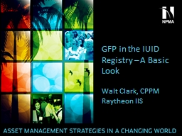 GFP in the IUID Registry – A Basic Look