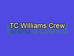 TC Williams Crew
