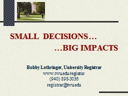 SMALL DECISIONS…