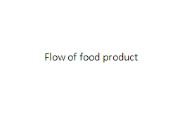 Flow of food product