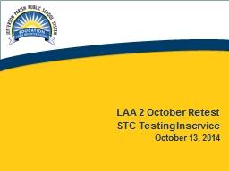 1 LAA 2 October Retest